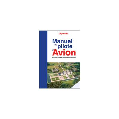 Manual airplane pilot - French book